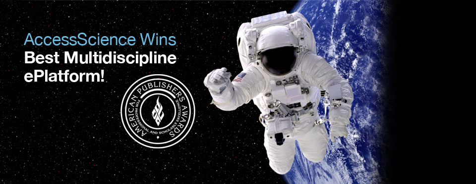 carousel image four: photo of an astronaut in space with text overlay saying AccessScience Wins Best Multidiscipline ePlatform