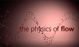 title slide with words stating the physics of flow with small red blood cells flowing in the background